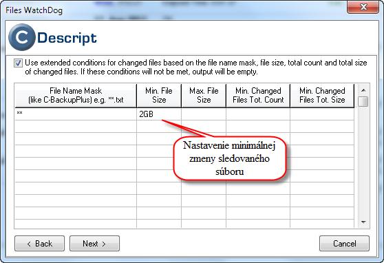 Detailnejšie nastavenie zmeny sledovaného súboru, minimálna, maximálna zmena a pod.