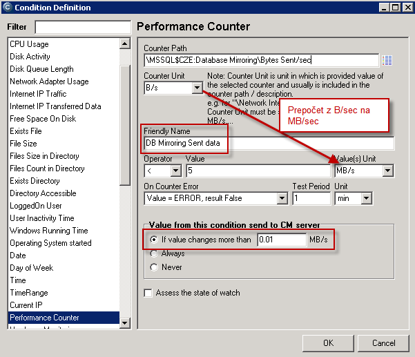 Príklad : Nastavený counter, ktorý má jednotku B/s, ale zobrazenie v CM Portáli bude v MB/sec pod zrozumiteľnejším Friendly názvom a do CM Servera bude posielaná hodnota len, keď sa zmení aspoň o 10kB/sec a malé zmeny zbytočne neplnia databázu v CM Server