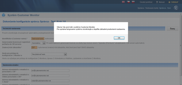 Úvodné privítanie v systéme Customer Monitor s výzvou na doplnenie základných predvolených nastavení